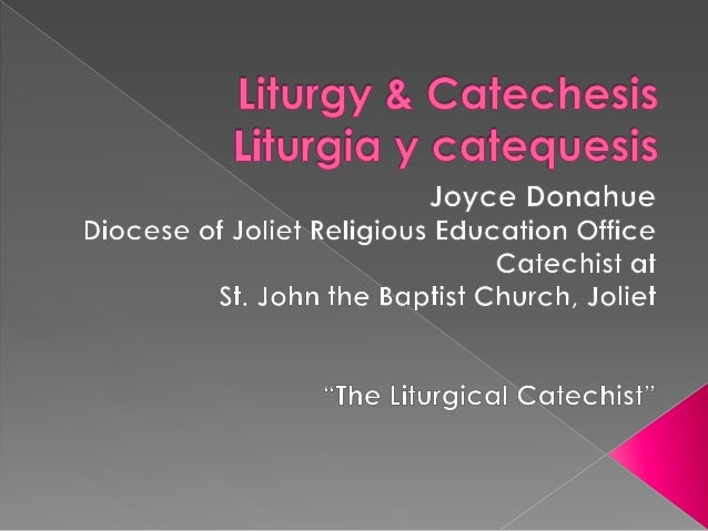Liturgy & catechesis