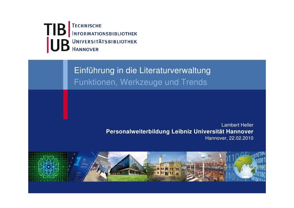 Einführung in die Literaturverwaltung Funktionen, Werkzeuge und Trends                                                   L...
