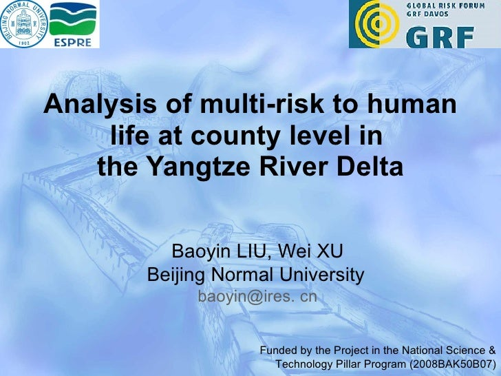 Analysis of multi-risk to human life at county level in  the Yangtze River Delta Baoyin LIU, Wei XU Beijing Normal Univers...