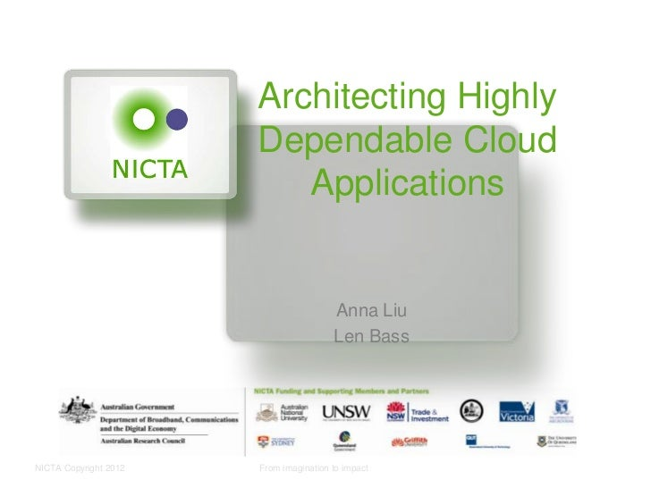 Architecting Highly                       Dependable Cloud                          Applications                          ...