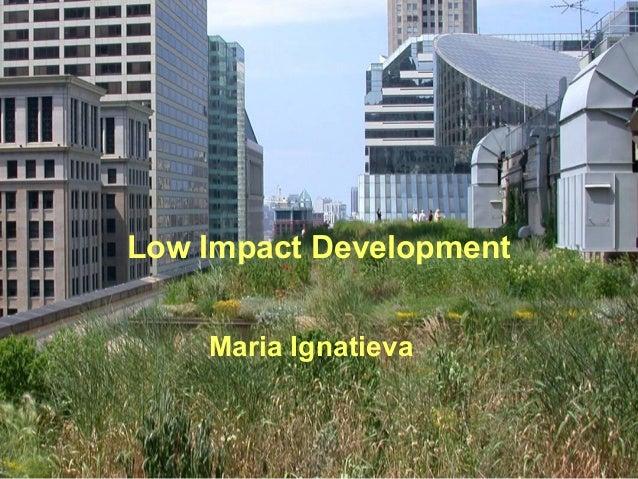 Low Impact DevelopmentMaria Ignatieva