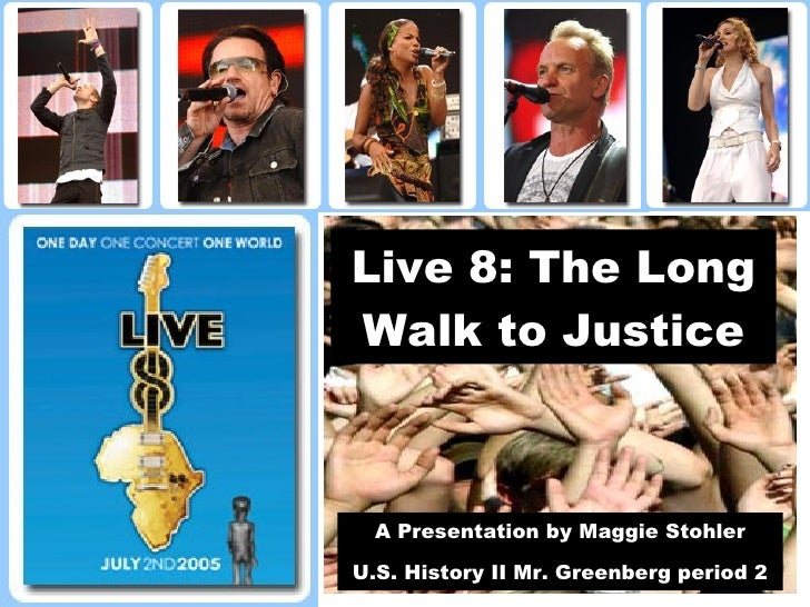 Live 8: The Long Walk to Justice