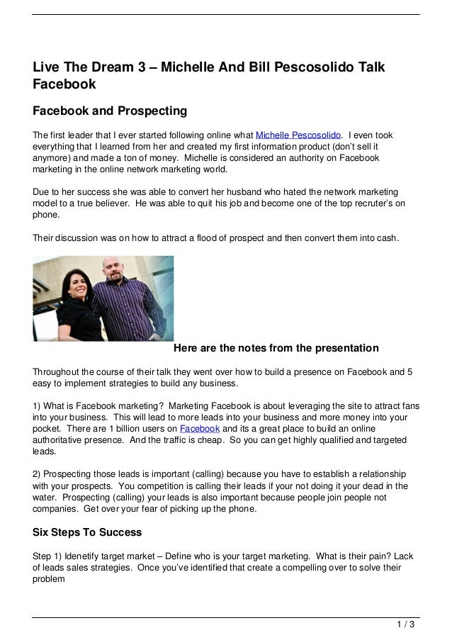 Live The Dream 3 – Michelle And Bill Pescosolido TalkFacebookFacebook and ProspectingThe first leader that I ever started ...