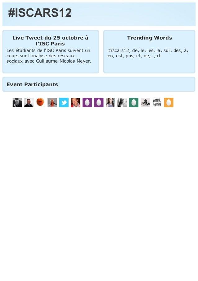 #ISCARS12  Live Tweet du 25 octobre à                       Trending Words          lISC ParisLes étudiants de lISC Paris ...