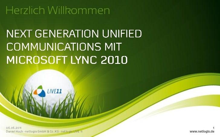 06.06.2011                                                              1Daniel Hoch - netlogix GmbH & Co. KG - netlogix L...
