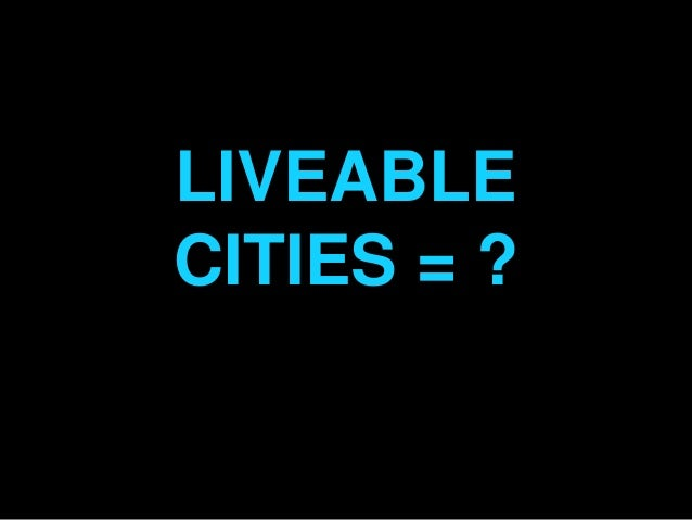 LIVEABLECITIES = ?