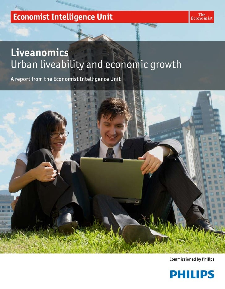 LiveanomicsUrban liveability and economic growthA report from the Economist Intelligence Unit                             ...