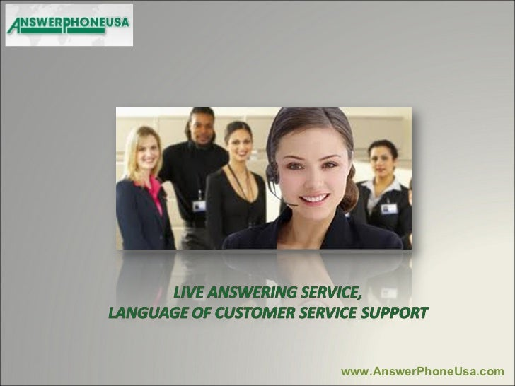 Live Answering Service, Language of Customer Service Support