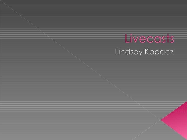 Livecasts[1]