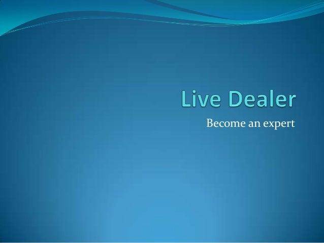 Live dealer- Understanding the product