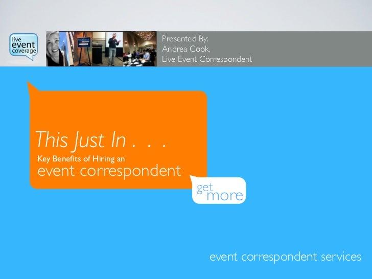 Live Event Correspondent Overview