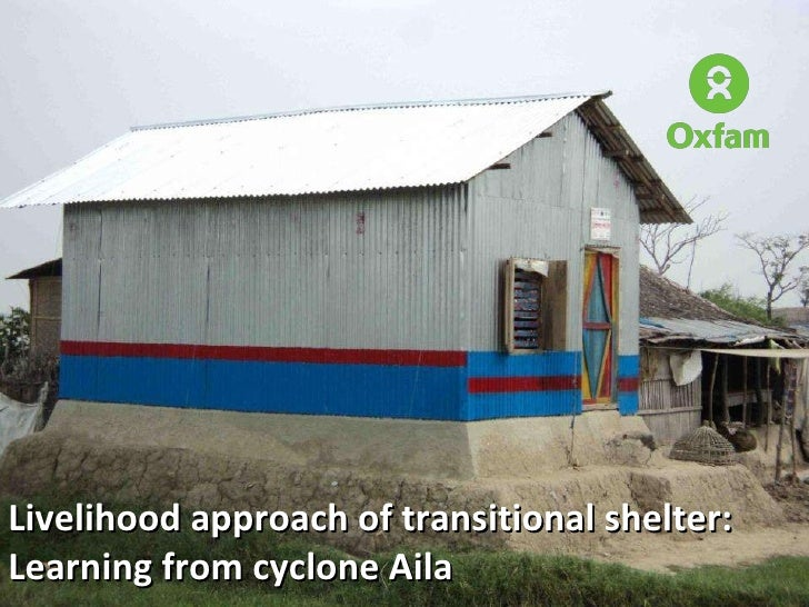 Livelihood approach of transitional shelter: Learning from cyclone Aila