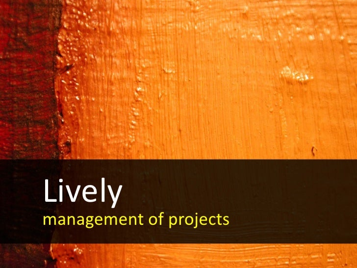 Lively Management Of Projects