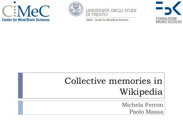 Collective Memories in Wikipedia - LiveMemories final review