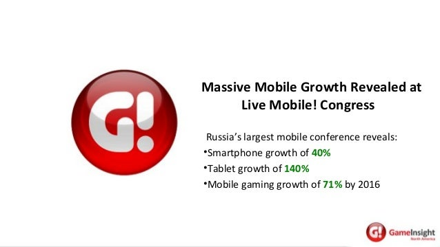 MassiveMobileGrowthRevealedat LiveMobile!Congress Russia's largest mobile conference reveals: •Smartphone growth o...