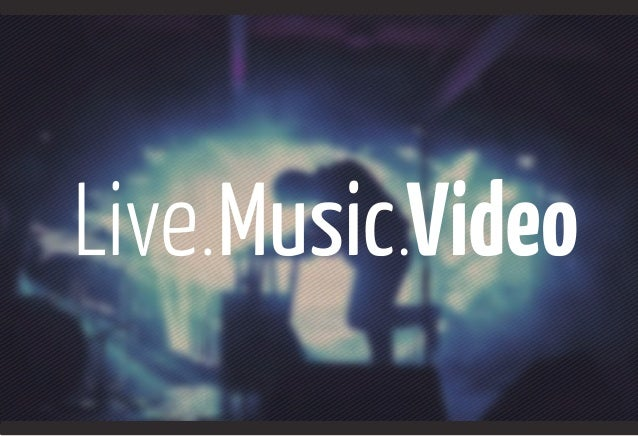Live music video