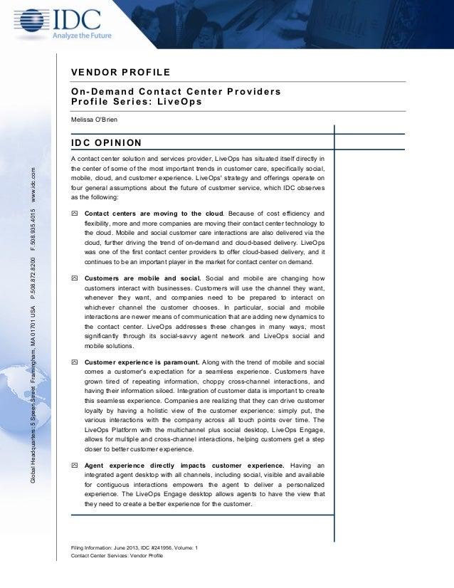 Filing Information: June 2013, IDC #241956, Volume: 1 Contact Center Services: Vendor Profile V E N D O R P R O F I L E O ...