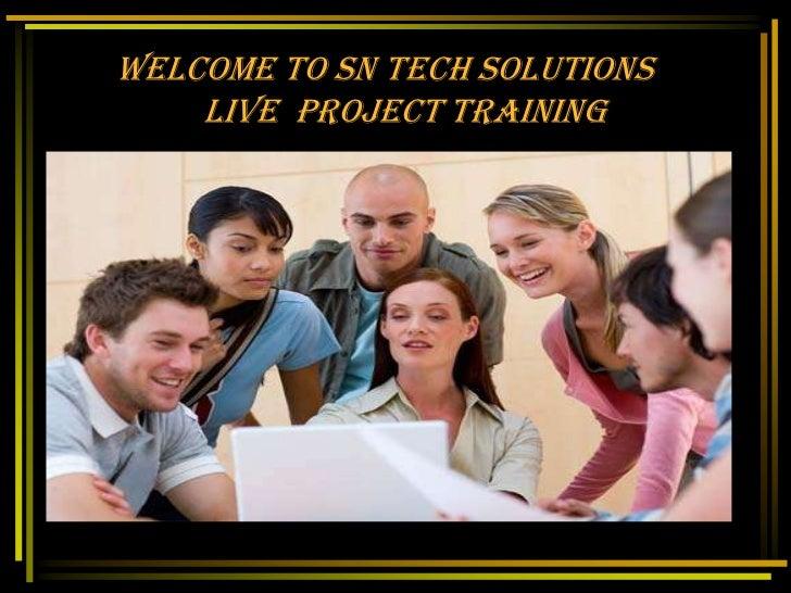 Live project presentation   sn tech solutionsnew