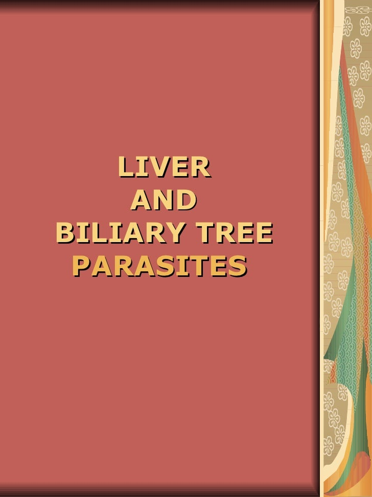 Liver and biliary tree parasites (69)