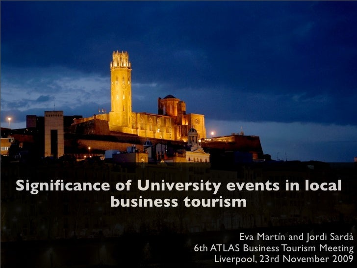 Significance of University events in local            business tourism                                   Eva Martín and Jor...