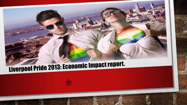 Liverpool Pride 2013 Economic Impact Assessment