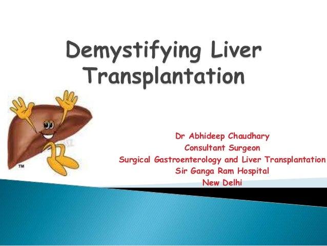 Dr Abhideep Chaudhary Consultant Surgeon Surgical Gastroenterology and Liver Transplantation Sir Ganga Ram Hospital New De...