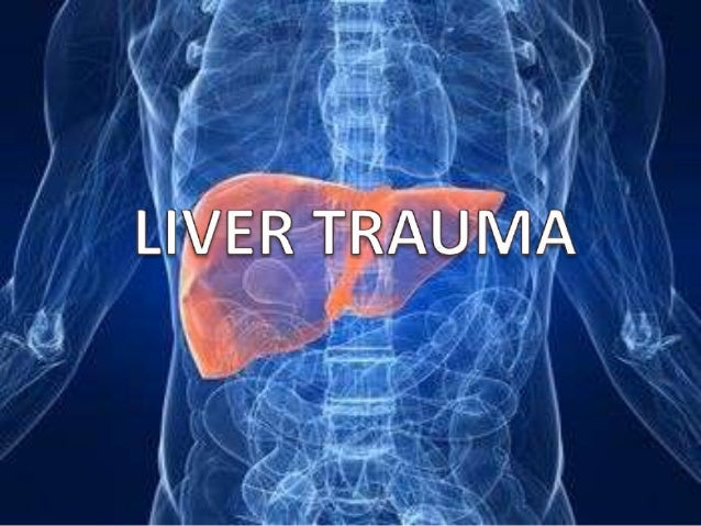 INTRODUCTION• The liver is the largest solid abdominal organ  with a relatively fixed position, which makes it  prone to i...