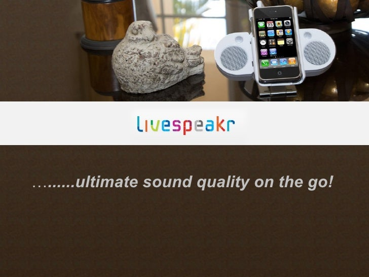 Livespeakr - Portable iPod & iPhone Speaker system