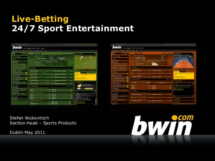 Live-Betting24/7 Sport Entertainment<br />Stefan Wukovitsch<br />Section Head – Sports Products<br />Dublin May 2011<br />
