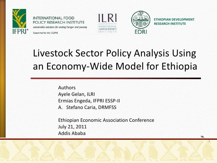 ETHIOPIAN DEVELOPMENT RESEARCH INSTITUTE<br />Livestock Sector Policy Analysis Using an Economy-Wide Model for Ethiopia<br...