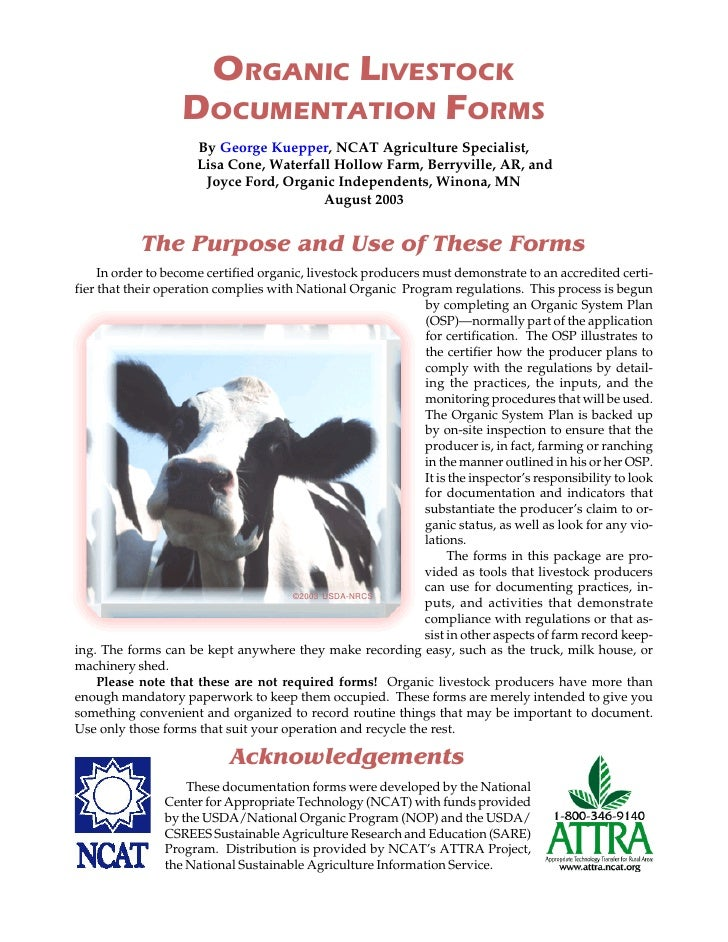 ORGANIC LIVESTOCK                   DOCUMENTATION .ORMS                      By George Kuepper, NCAT Agriculture Specialis...