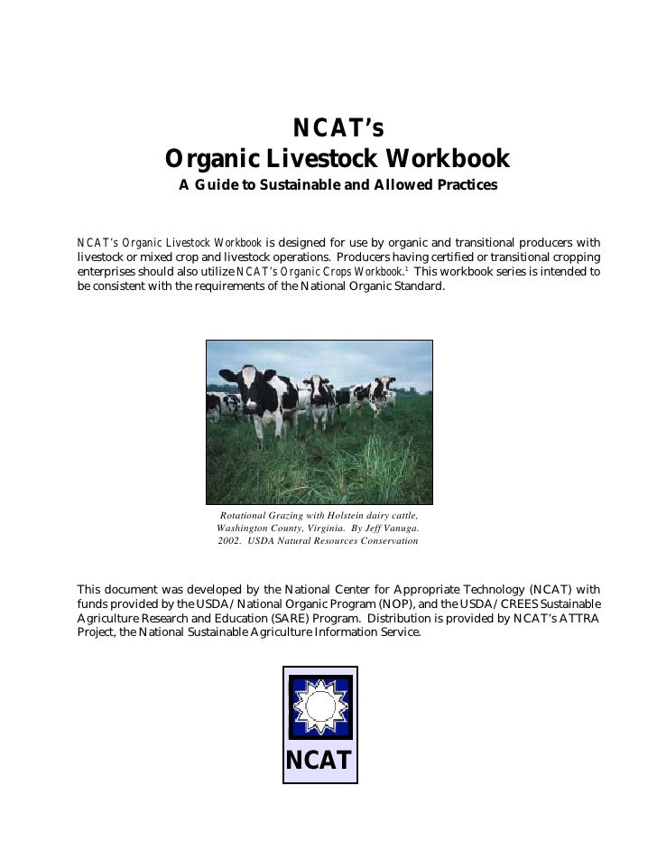 NCAT's Organic Livestock Workbook: A Guide to Sustainable and Allowed Practices