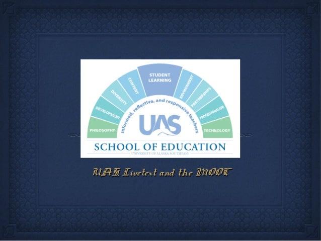 UAS, Livetext and the MOOCUAS, Livetext and the MOOC