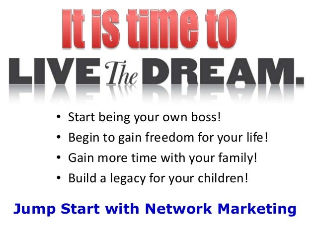 http://image.slidesharecdn.com/livethenetworkmarketingdream-130613153400-phpapp02/95/live-your-network-marketing-dream-8-638.jpg?cb=1371137774