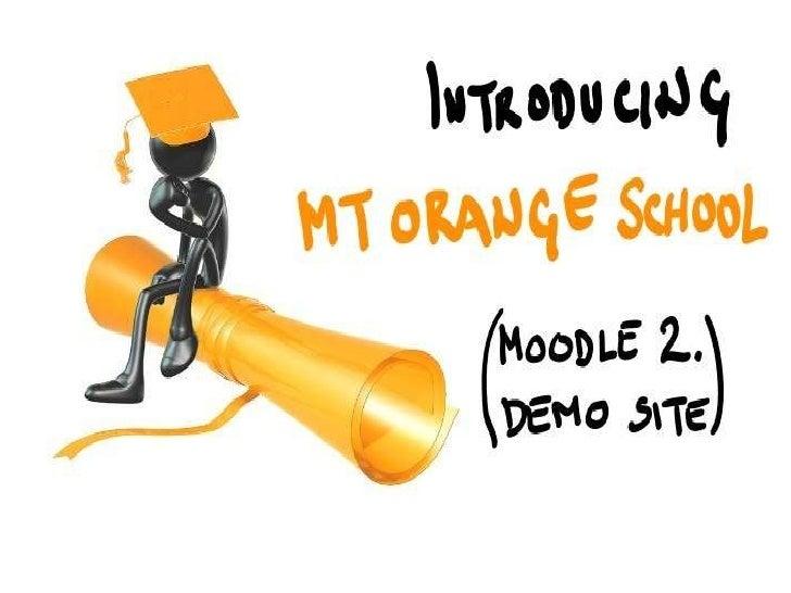 Mt Orange School Demo - Tour and invitation