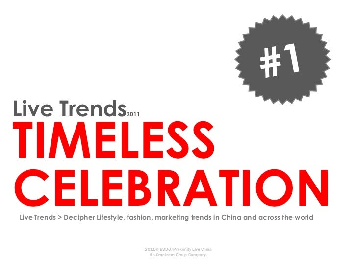 Live TrendsTIMELESS                                2011CELEBRATIONLive Trends > Decipher Lifestyle, fashion, marketing tre...