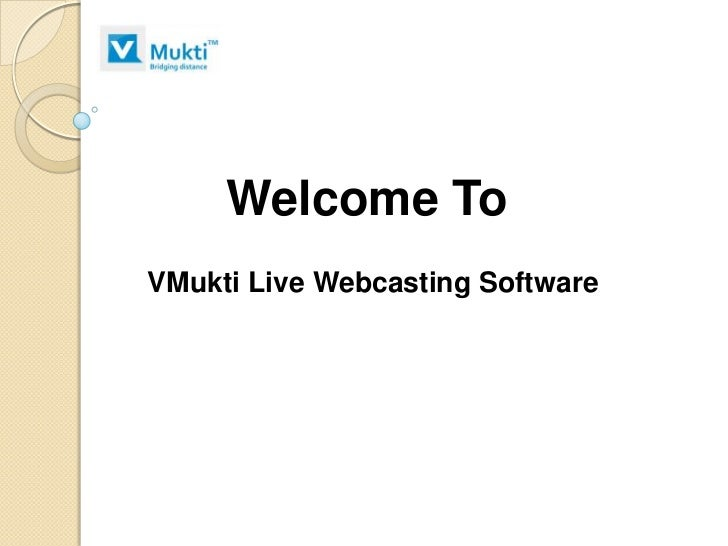 Live webcasting software