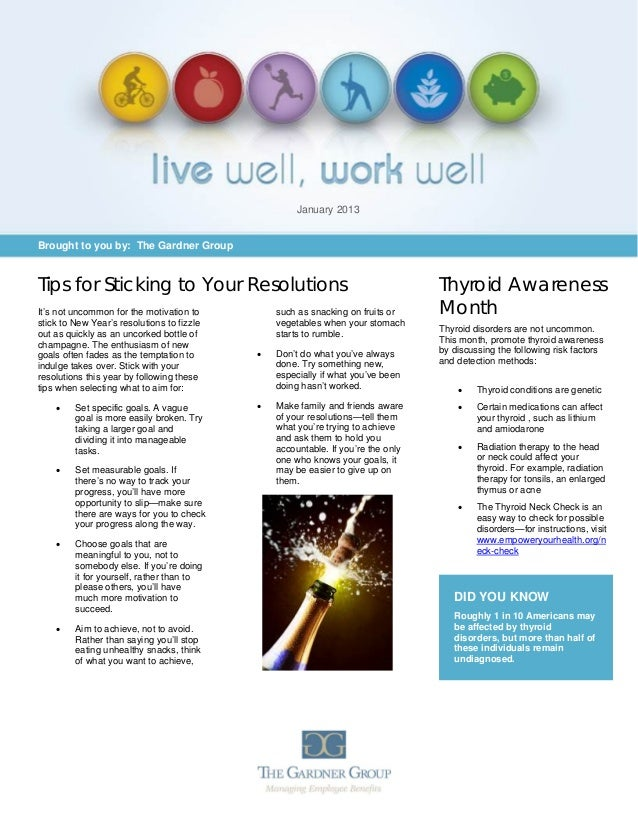 January 2013Brought to you by: The Gardner GroupTips for Sticking to Your Resolutions                                     ...