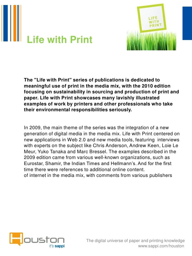 "Life with PrintThe ""Life with Print"" series of publications is dedicated tomeaningful use of print in the media mix, with ..."