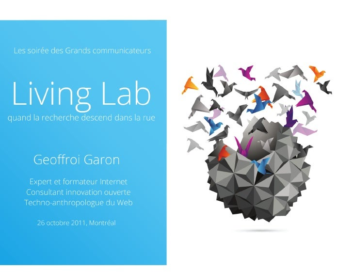 Living lab 101 (Geoffroi Garon, octobre 2011)