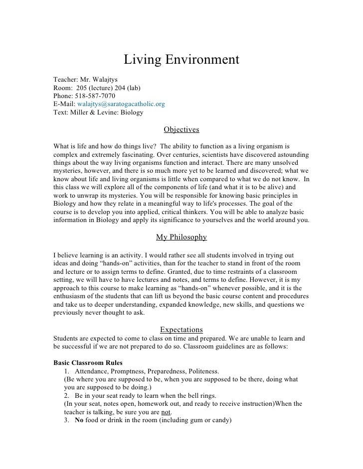Living EnvironmentTeacher: Mr. WalajtysRoom: 205 (lecture) 204 (lab)Phone: 518-587-7070E-Mail: walajtys@saratogacatholic.o...