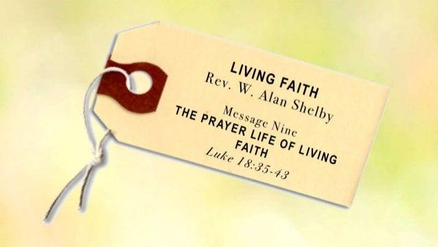 Living faith 9 luke 18 35 43 slides 111013