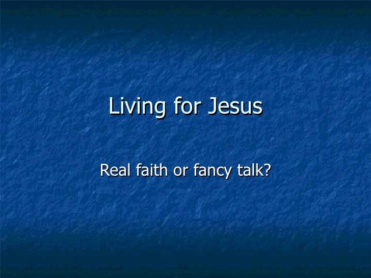 Living for jesus 3