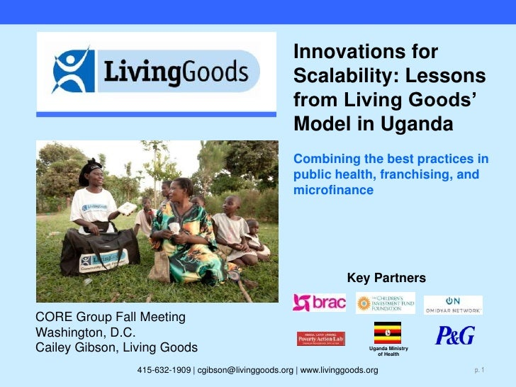 Uganda Ministry of Health<br />Innovations for Scalability: Lessons from Living Goods' Model in UgandaCombining the best p...