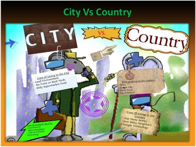 Article on Town-Life vs. country life