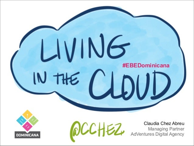 #EBEDominicana Claudia Chez Abreu Managing Partner AdVentures Digital Agency