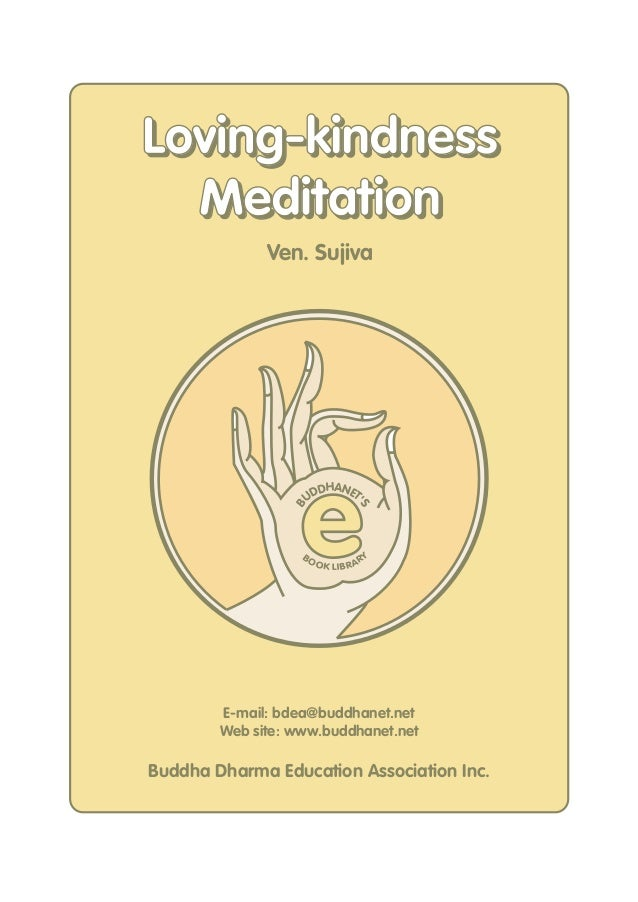 Living kindness meditation (sujiva)