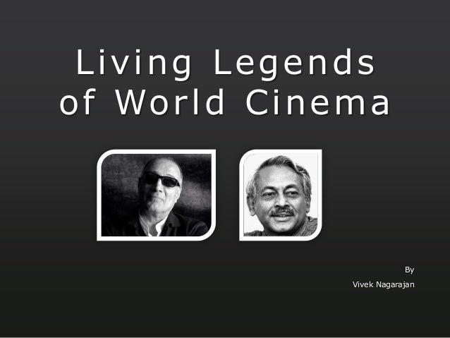 Living legends of World Cinema - Vivek Nagarajan