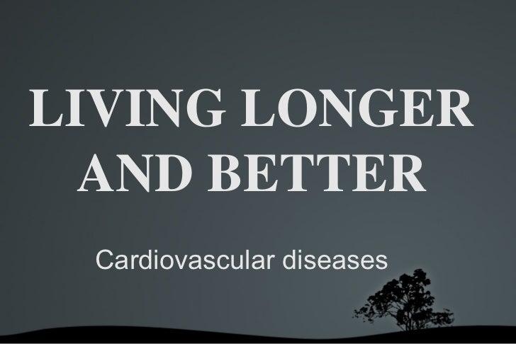Living longer and better