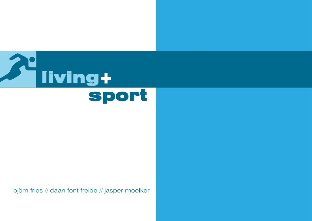 Living + Sport (educational project) - Presentation (Jan 2007)